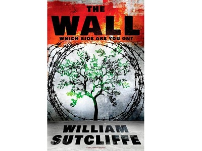 The Wall by William Sutcliffe Book Review Palestine Chronicle