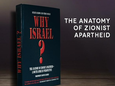 Why Israel? The Anatomy of Zionist Apartheid - A South African ...