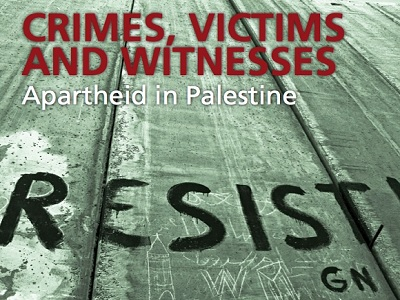 Crimes, Victims and Witnesses: Apartheid in Palestine