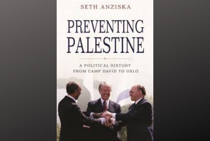 Preventing Palestine: A Political History From Camp David to