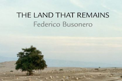 The Land That Remains: Photographs from Palestine
