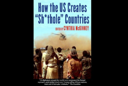 How the US Creates 'Sh*thole' Countries – Book Review