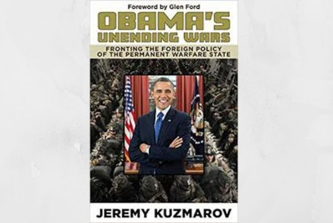 Obama's Unending Wars: Fronting the Foreign Policy of the Permanent